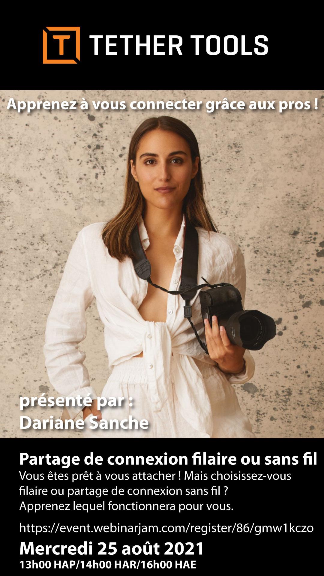 Dariane Sanche webinaire avec Tether tools partage de connexion filaire ou sans fil